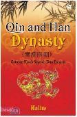 Qin and Han Dynasti : Catatan Kisah Sejarah Dua Dinasti