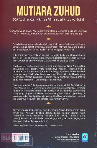Cover Belakang Buku Mutiara Zuhud : 509 Nasihat dan Hikmah Pilihan Dari Kitab AZ-ZUHD