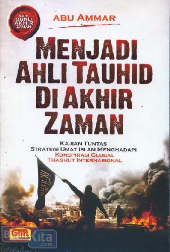 Cover Buku Menjadi Ahli Tauhid Di Akhir Zaman