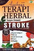 Ajaibnya Terapi Herbal Tumpas Penyakit STROKE