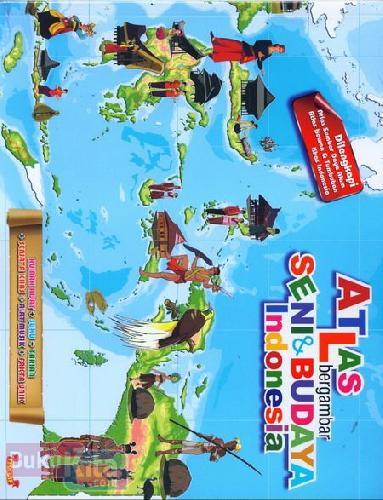 Cover Buku Atlas Bergambar Seni & Budaya Indonesia