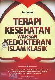 M. Sanusi. 2012. TERAPI KESEHATAN WARISAN KEDOKTERAN ISLAM KLASIK. Jogjakarta: Najah.