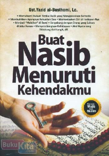Cover Buku Buat Nasib Menuruti Kehendakmu