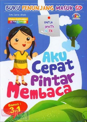 Cover Buku Aku Cepat Pintar Membaca (untuk pra TK & TK) - Full Color
