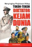 Menyingkap Perjalanan Hidup Tokoh-tokoh Diktator Kejam Dunia