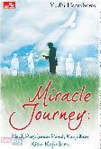 Miracle Journey : Kisah Perjalanan Penuh Keajaiban Kitta Kafadaru