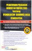 Peraturan Presiden Nomor 54 Tahun 2010 tentang Pengadaan Barang/Jasa Pemerintah