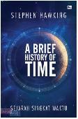 Sejarah Singkat Waktu - A Brief History of Time