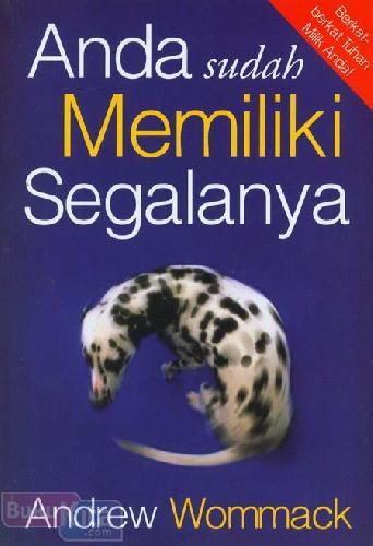 Cover Buku Anda Sudah Memiliki Segalanya