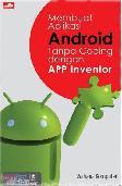 Membuat Aplikasi Android Tanpa Coding dengan App Inventor