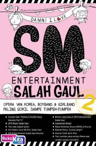 Cover Buku Damn! I Love SM Entertainment Salah Gaul 2