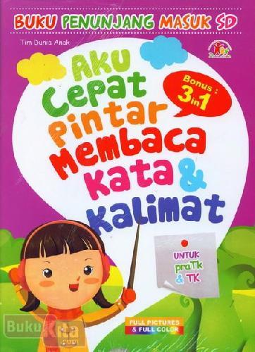 Cover Buku Aku Cepat Pintar Membaca Kata & Kalimat