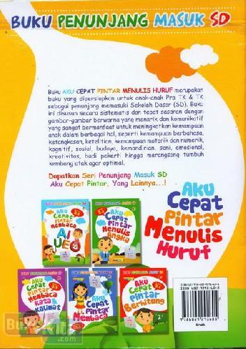 Cover Belakang Buku Aku Cepat Pintar Menulis Huruf (untuk Pra TK & TK) - Full Color