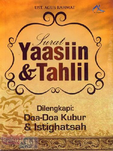 Cover Buku Surat Yaasiin & Tahlil : Dilengkapi Doa-doa Kubur & Istighatsah