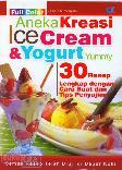 Aneka Kreasi Ice Cream & Yogurt (Full Color)