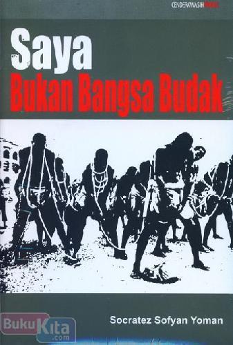 Cover Buku Saya Bukan Bangsa Budak