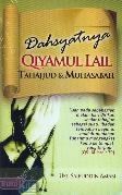 Dahsyatnya Qiyamul Lail Tahajjud & Muhasabah