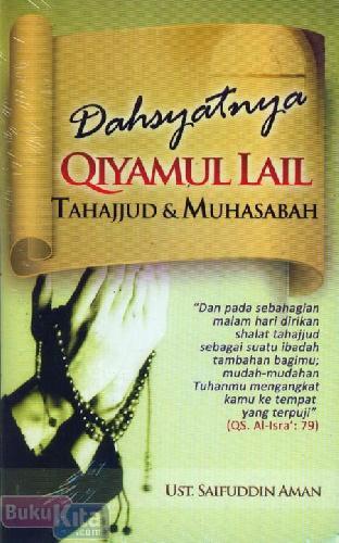 Cover Buku Dahsyatnya Qiyamul Lail Tahajjud & Muhasabah