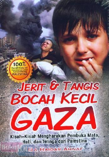 Cover Buku Jerit & Tangis Bocah Kecil Gaza