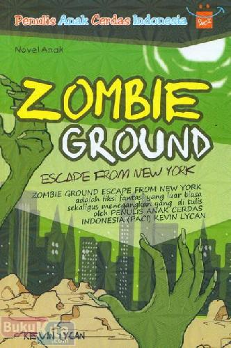 Cover Buku Zombie Ground Escape From New York