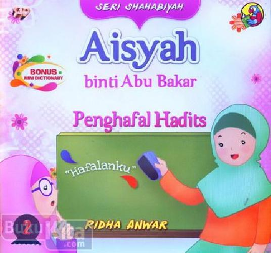 Cover Buku Seri Shahabiyah Aisyah Penghafal Hadits