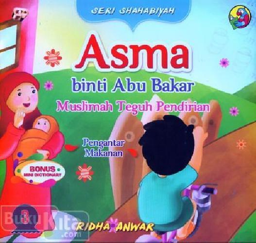 Cover Buku Seri Shahabiyah Asma Muslimah Teguh Pendirian