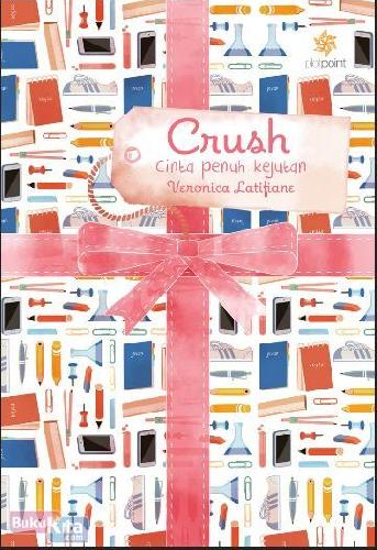 Cover Buku Crush : Cinta Penuh Kejutan Veronica Latifiane