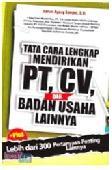 Tata Cara Lengkap Mendirikan PT, CV, dan Badan Usaha Lainnya