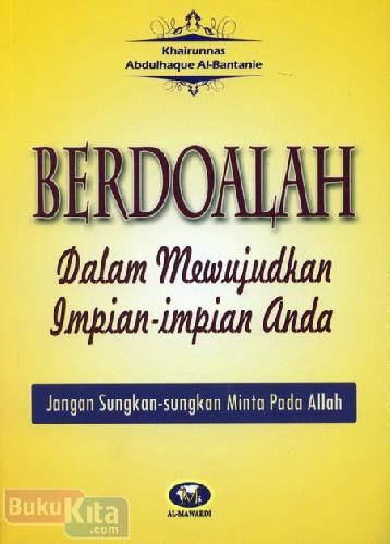 Cover Buku Berdoalah Dalam Mewujudkan Impian-Impian Anda