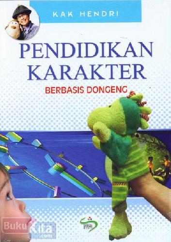 Cover Buku Pendidikan Karakter Berbasis Dongeng