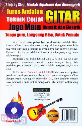 Cover Belakang Buku Jurus Andalan Teknik Cepat Jago Main Gitar Akustik dan Elektrik