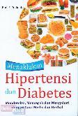 Menaklukan Hipertensi dan Diabetes