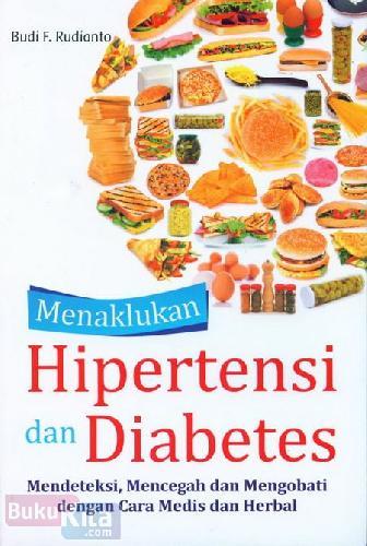 Cover Buku Menaklukan Hipertensi dan Diabetes
