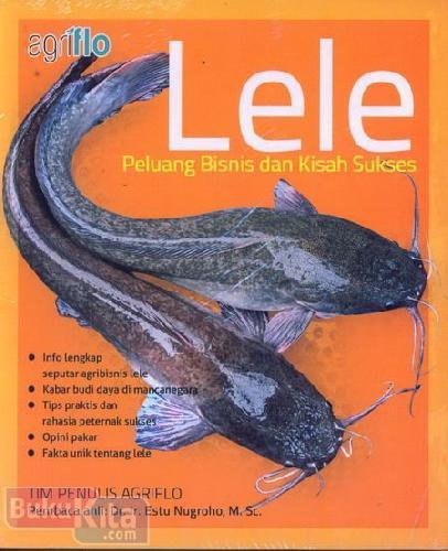 Cover Buku Lele Peluang Bisnis dan Kisah Sukses