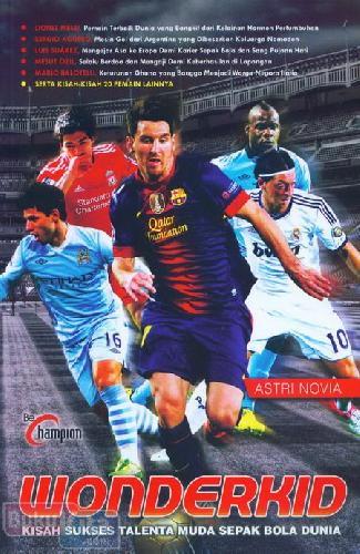 Cover Buku Wonderkid : Kisah Sukses Talenta Muda Sepak Bola Dunia