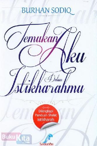 Cover Buku Temukan Aku Dalam Istikharahmu