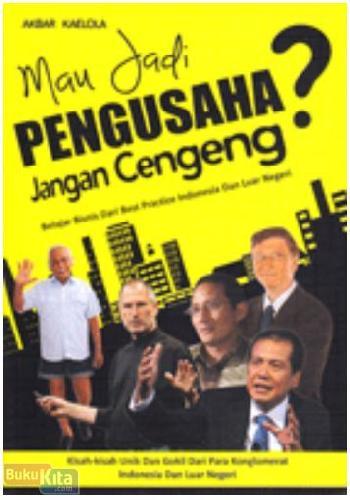 Cover Buku Mau Jadi Pengusaha? Jangan Cengeng