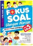 Cover Buku Fokus Soal-soal Ulangan Harian SD Kelas 5