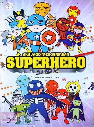 Cover Buku Aku Jago Menggambar Superhero Seri 2