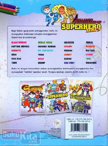 Cover Belakang Buku Aku Jago Menggambar Superhero Seri 3
