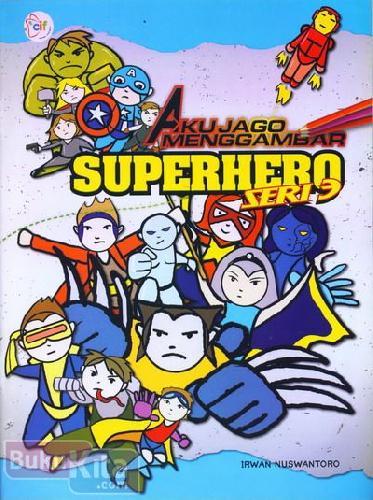 Cover Buku Aku Jago Menggambar Superhero Seri 3