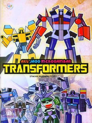 Cover Buku Aku Jago Menggambar Transformers