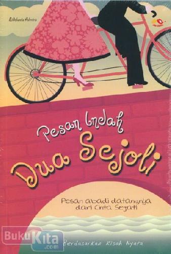 Cover Buku Pesan Indah Dua Sejoli : Pesan Abadi Datangnya dari Cinta Sejati