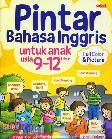 Pintar Bahasa Inggris untuk Anak Usia 9-12 Tahun