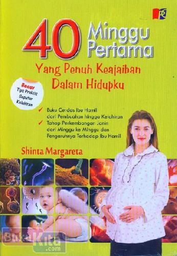 Cover Buku 40 Minggu Pertama Yang Penuh Keajaiban Dalam Hidupku
