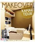 Makeover Kamar Tidur