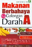 Makanan Berbahaya Bagi Golongan Darah A