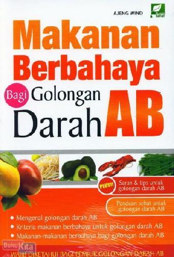 Cover Buku Makanan Berbahaya Bagi Golongan Darah AB