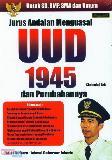 Jurus Andalan Menguasai UUD 1945 dan Perubahannya