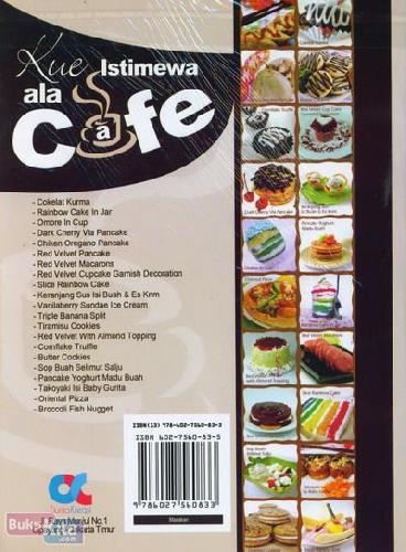 Cover Belakang Buku Kue Istimewa ala Cafe : Resep Pilihan Terpopuler & Terlaris